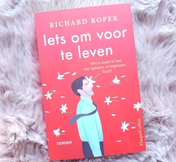Recensie: Iets om voor te leven – Richard Roper