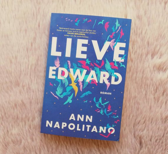 Recensie: Lieve Edward – Ann Napolitano